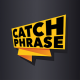 Catch Phrase